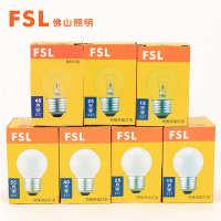 FSL佛山照明白炽灯泡台灯钨丝球形灯泡E27螺口磨砂透明25W40W
